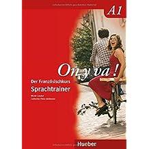 On y va ! A1: Der Französischkurs / Sprachtrainer