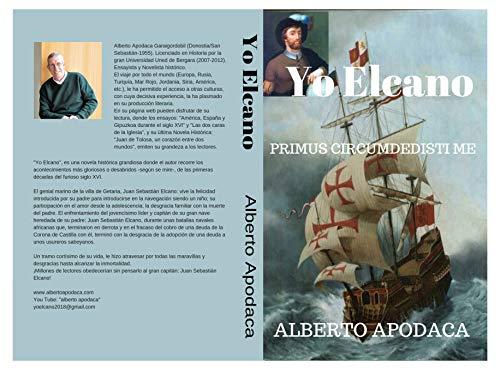 Yo, Elcano: PRIMUS CIRCUMDEDISTI ME