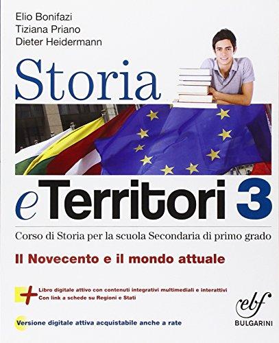 Storia e territorio. Con e-book. Con espansione online. Per la Scuola media: 3