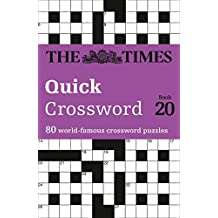 The Times Quick Crossword Book 20: 80 General Knowledge Puzzles from The Times 2 (Times Mind Games)