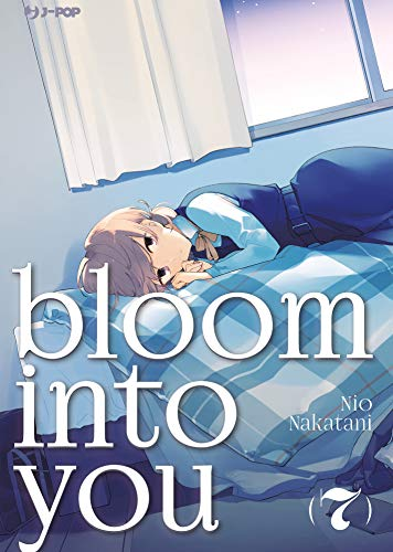 Bloom into you: 7
