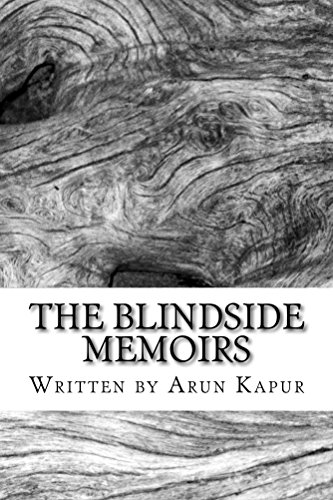 The Blindside Memoirs by [Kapur, Arun]