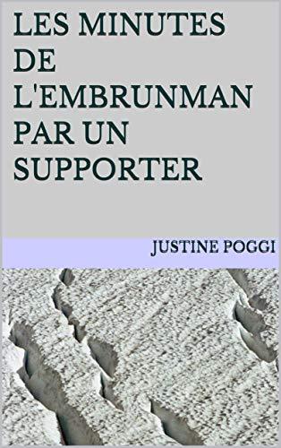 Couverture du livre Les Minutes de l'Embrunman par un Supporter