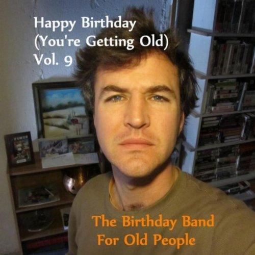 Happy Birthday Devyn (You're Getting Old)
