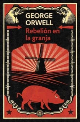 Rebelion en la granja (Contemporanea (Debolsillo)) par George Orwell