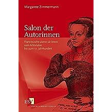 """Salon der Autorinnen: Französische """"dames de lettres"""" vom Mittelalter bis zum 17. Jahrhundert"""
