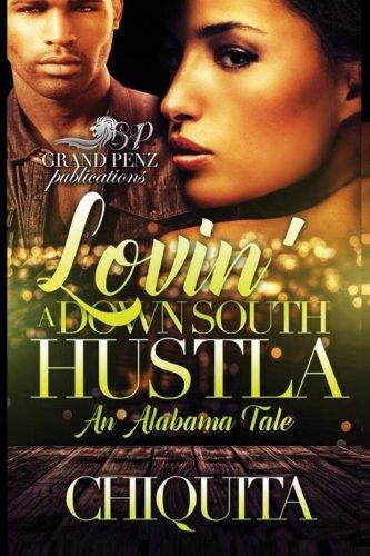 lovin-a-down-south-hustla-an-alabama-tale