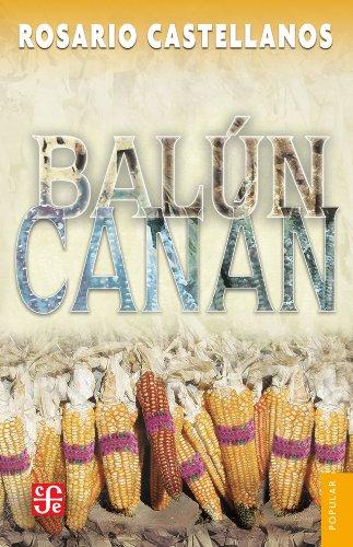 Balún-Canán por Rosario Castellanos