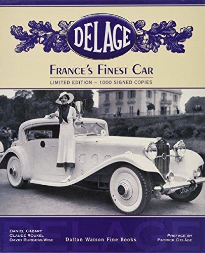Delage. France's Finest Car. by Daniel Cabart (2008-01-01)