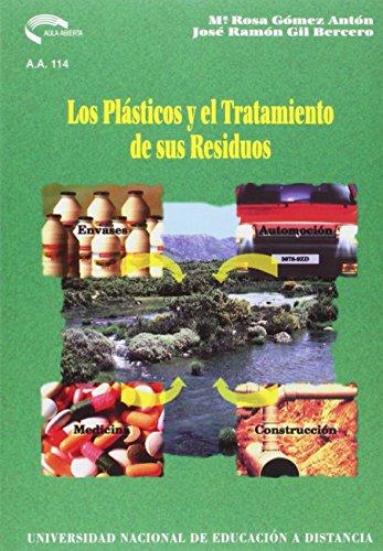 Los Plásticos y el Tratamiento de Sus Residuos (AULA ABIERTA) por José Ramón GIL BERCERO