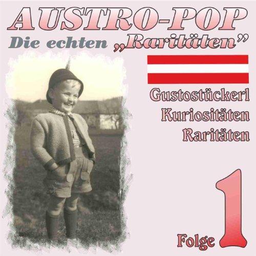Austropop - Die echten Raritäten 1
