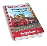 Vida em Londres (Portuguese Edition)