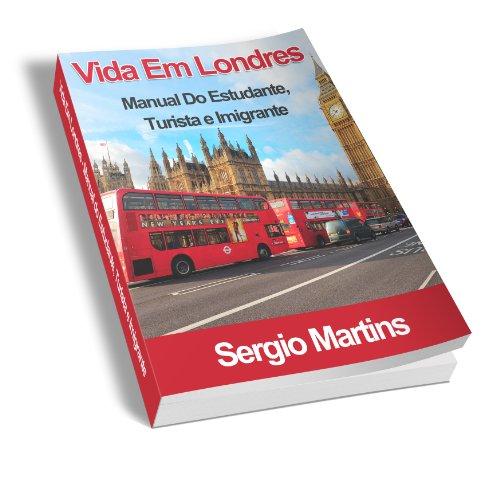 Vida em Londres (Portuguese Edition) (Londres Hotel)
