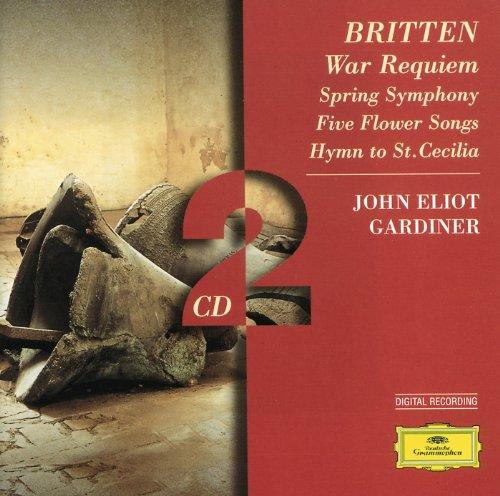 Britten: War Requiem; Spring S...