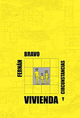 Descargar Libro Libro VIVIENDA Y CIRCUNSTANCIAS de Fernán Bravo