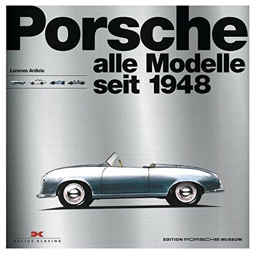 Porsche - Alle Modelle seit 1948