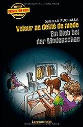 Voleur au défilé de mode - Ein Dieb bei der Modenschau (Französische Krimis für Kids)