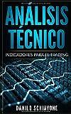 ANÁLISIS TÉCNICO: Indicadores para el trading