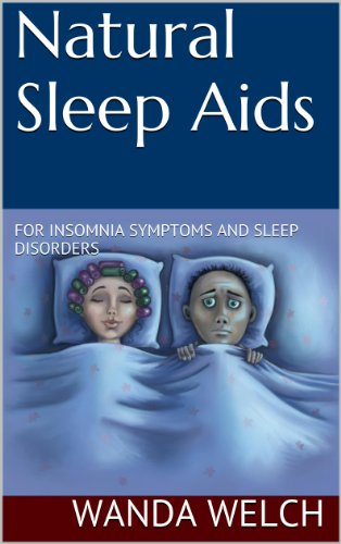 Natural Sleep Aids For Insomnia Symptoms And