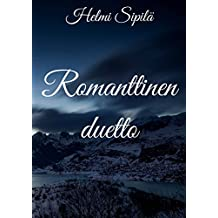 Romanttinen duetto (Finnish Edition)
