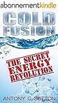 Cold Fusion - The Secret Energy Revol...