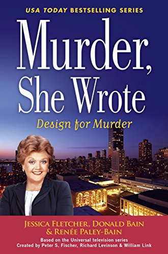 Murder, She Wrote: Design For Murder (Murder She Wrote Book 45) (English Edition)