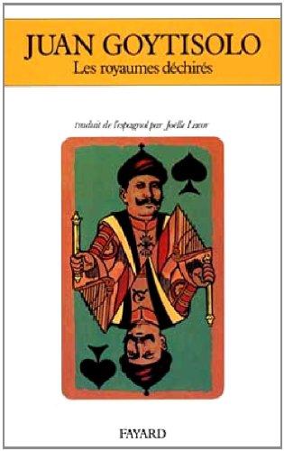 Les Royaumes déchirés par Juan Goytisolo