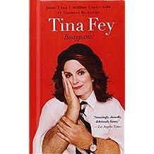 Bossypants by Tina Fey (2013-01-29)