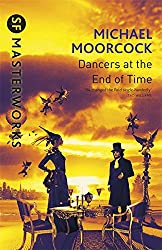 The Dancers At The End of Time (S.F. MASTERWORKS)