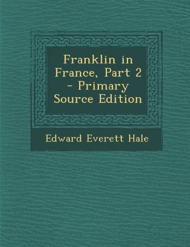 Franklin in France, Part 2