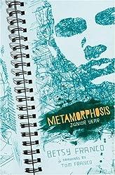 Metamorphosis: Junior Year by Betsy Franco (2009-10-13)
