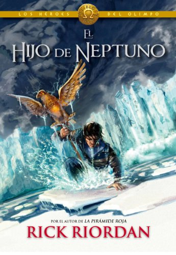 El hijo de Neptuno (Los héroes del Olimpo 2) por Rick Riordan