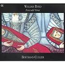 Bertrand Cuiller - William Byrd 'Pescodd Time'
