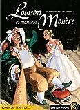 Louison et monsieur Moli??re by Marie-Christine Helgerson (2001-02-14)