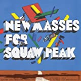Songtexte von Holiday Shores - New Masses for Squaw Peak