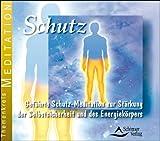Schutz: Geführte Schutz-Meditation zur Stärkung der Selbstsicherheit und des Energiekörpers - Heike Owusu