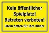 Schild Kein öffentlicher Spielplatz – Betreten verboten – 15x20cm, 30x20cm und 45x30cm – Bohrlöcher Aufkleber Hartschaum Aluverbund -S00094C