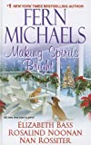 Making Spirits Bright (Wheeler Publishing Large Print Hardcover)
