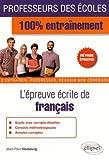 L'Épreuve Écrite de Français Professeurs des Écoles 100% Entraînement Méthode Éprouvée