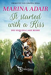 It started with a kiss (Sequoia Lake 1)