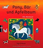 Pony, Bär und Apfelbaum: Alle Abenteuer