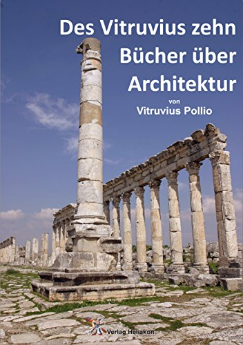Des Vitruvius zehn Bücher über Architektur