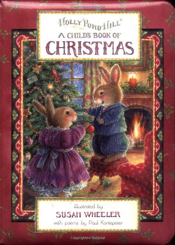 Holly Pond Hill: A Child's Book of Christmas