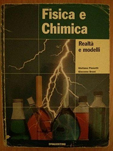 Fisica e chimica. Per le Scuole superiori