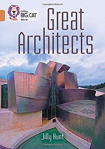 Great Architects: Band 12/Copper (Collins Big Cat)