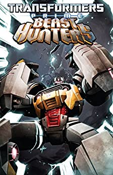 Transformers: Prime - Beast Hunters Vol. 2 by [Scott, Mairghread, Johnson, Mike]