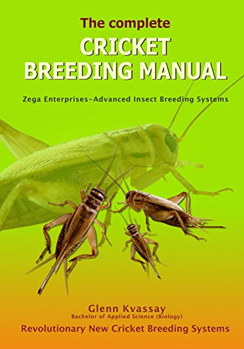 The Complete Cricket Breeding Manual (English Edition)