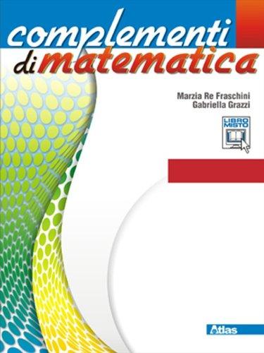 Complementi di matematica. Moduli C1-C9. Con espansione online. Per le Scuole superiori