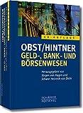 Geld-, Bank- und Börsenwesen: Handbuch des Finanzsystems