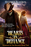 Hearts in Defiance (Romance in the Rockies Book 2) (English Edition)